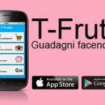 Guadagnare Soldi Online con T-Frutta