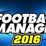 Football Manager 2016: data di uscita e info versione mobile