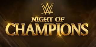 Night of Champions 2015, WWE: Diretta Tv e Streaming