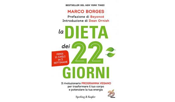"""Libro Marco Borges """"La Dieta dei 22 Giorni"""": Rivoluzionario programma Vegano"""