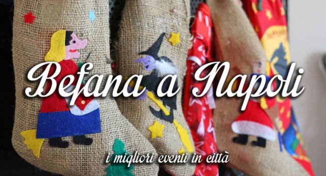 Epifania 2016: eventi a Napoli