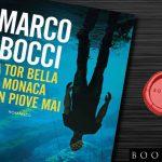 """Libro Marco Bocci Pdf: """"A Tor Bella Monaca non piove mai"""" in Anteprima"""