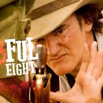 """The Hateful Eight"" Nuovo Film Quentin Tarantino: Video Trailer, Trama e Uscita"