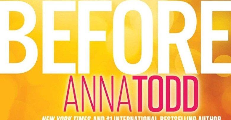 """Nuovo Libro Anna Todd """"Before"""": quando esce, trama e prezzo"""