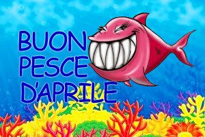 Pesce d'Aprile: Origini e Tradizioni Scherzi