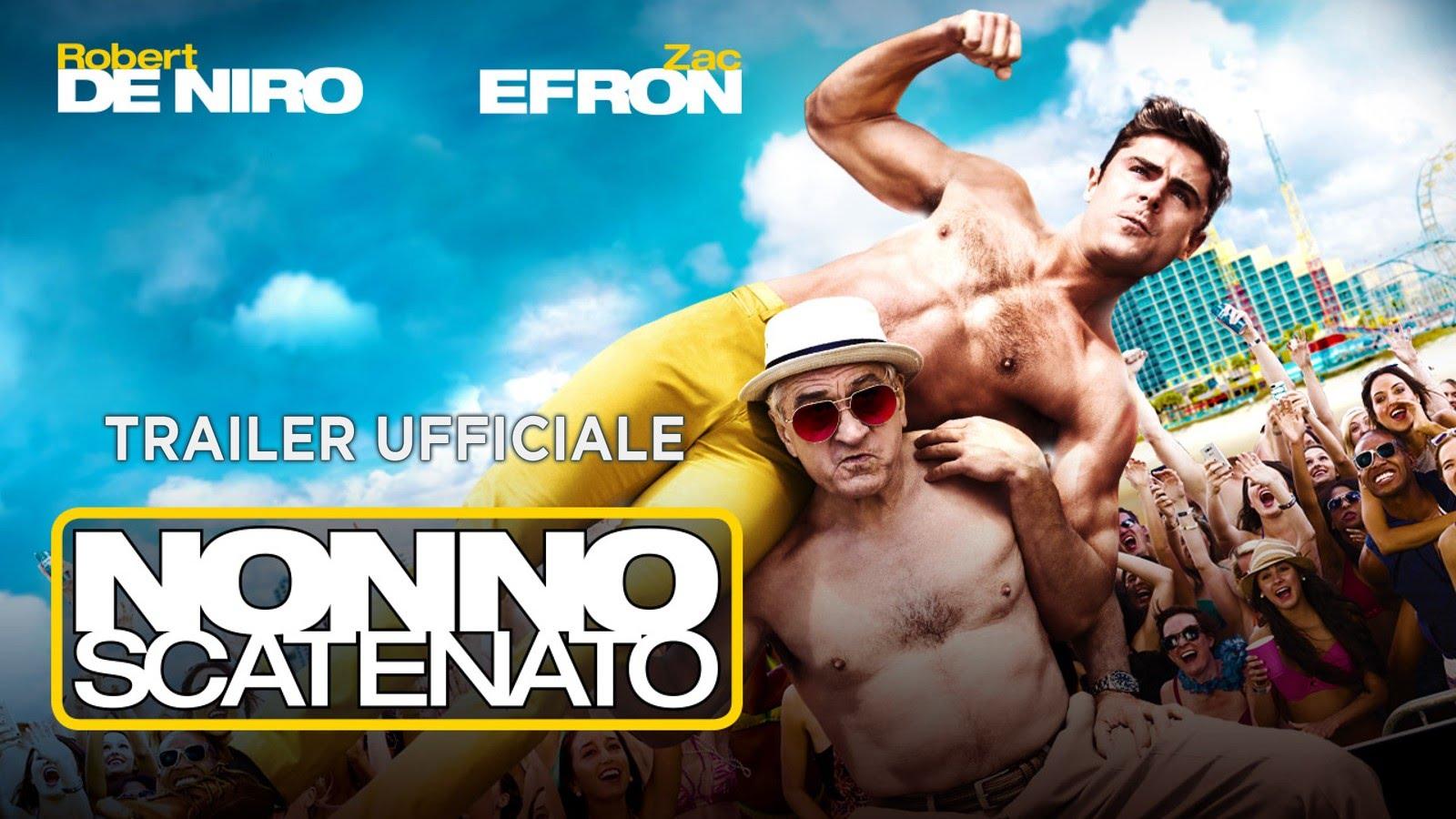 """""""Nonno Scatenato"""" film con Robert de Niro: Video Trailer, Trama e Cast"""