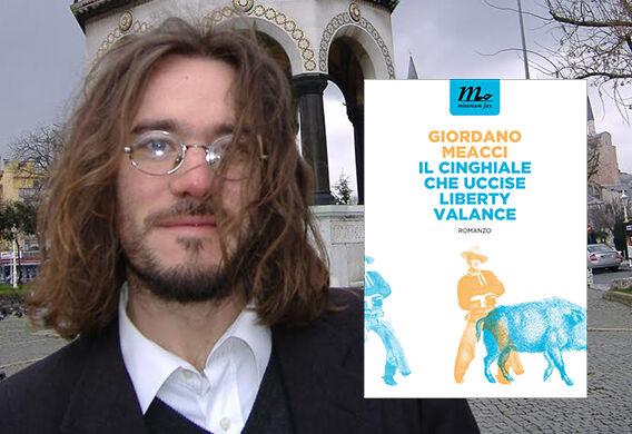 """Premio Strega 2016: """"Il cinghiale che uccise Liberty Valance"""" Giordano Meacci: Trama Libro Finalista"""