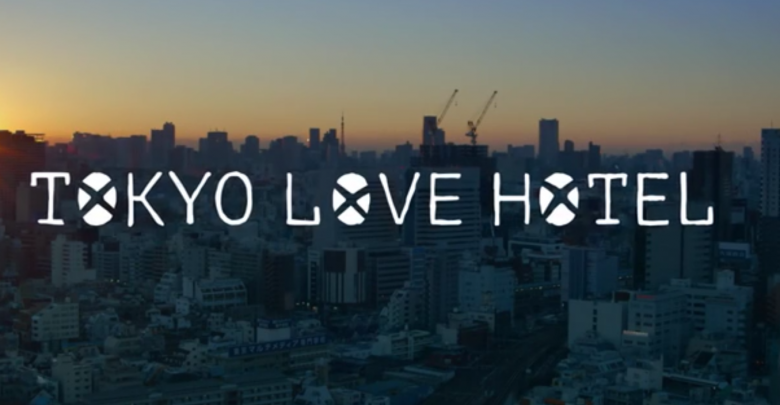"""Tokyo Love Hotel"": Trama e Trailer"
