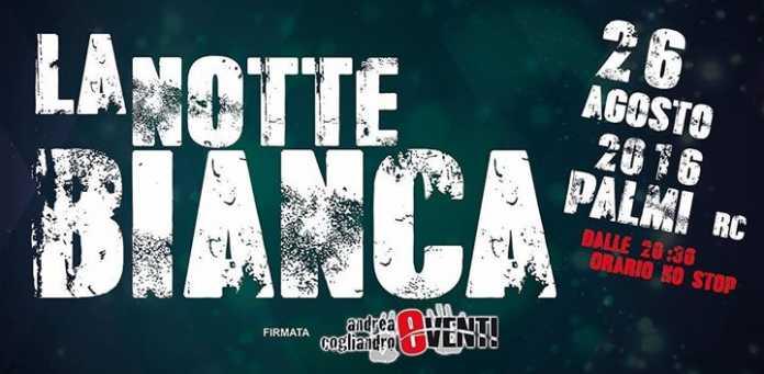 Notte Bianca Palmi 2016: Programma Completo 2