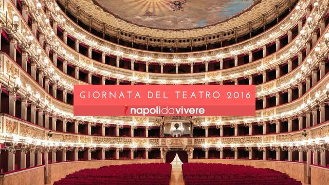 Giornata del teatro 22 ottobre 2016: a Napoli si entra gratis nei teatri Diana e San Carlo