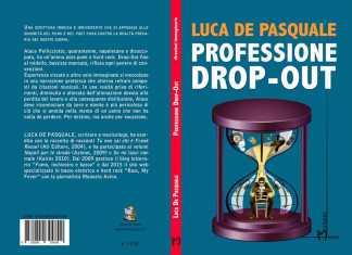 """Luca De Pasquale, nuovo libro """"Professione drop-out"""": Intervista esclusiva a Newsly.it"""