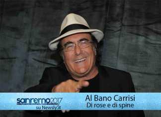 """Al Bano Carrisi al Festival di Sanremo 2017: in gara con """"Di rose e di spine"""""""