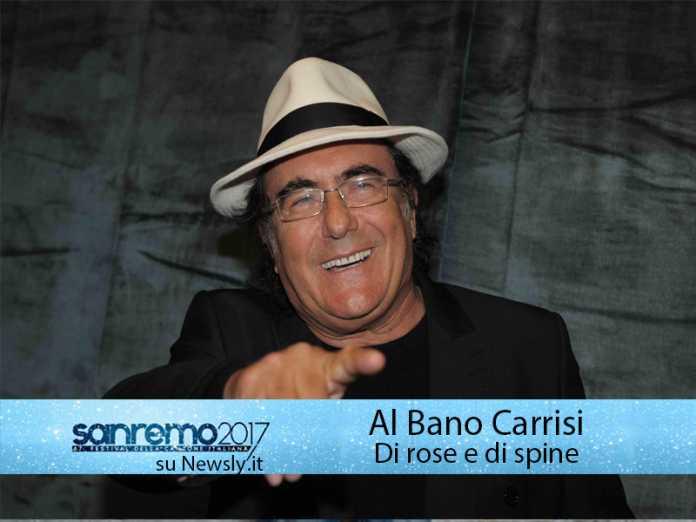 Al Bano Carrisi al Festival di Sanremo 2017: in gara con