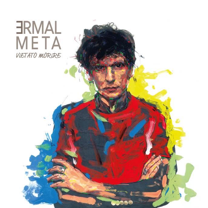 """Ermal Meta, nuovo album """"Vietato Morire"""": Uscita e Tracklist"""