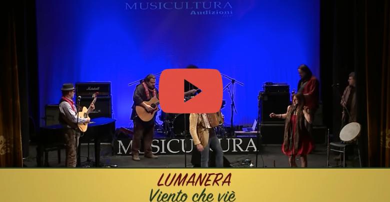 Viento che vè, il nuovo singolo della Lumanera (Video)