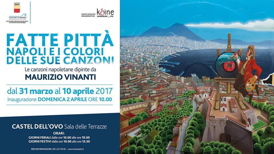 Fatte pittà, Napoli e i colori delle sue canzoni: Mostra di Vinanti, Info e Date 1