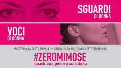 """Photo of Festa della Donna 2017: """"Zero mimose, l'evento a Napoli"""""""