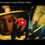 """Fred De Palma, nuovo singolo """"Non tornare a casa"""": Video e Testo 2"""