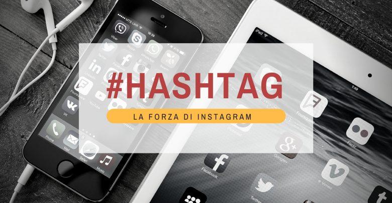 I migliori hashtag per Instagram nel 2017 1