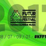 Kappa futurfestival 2017 Torino: Date, Biglietti e Ospiti