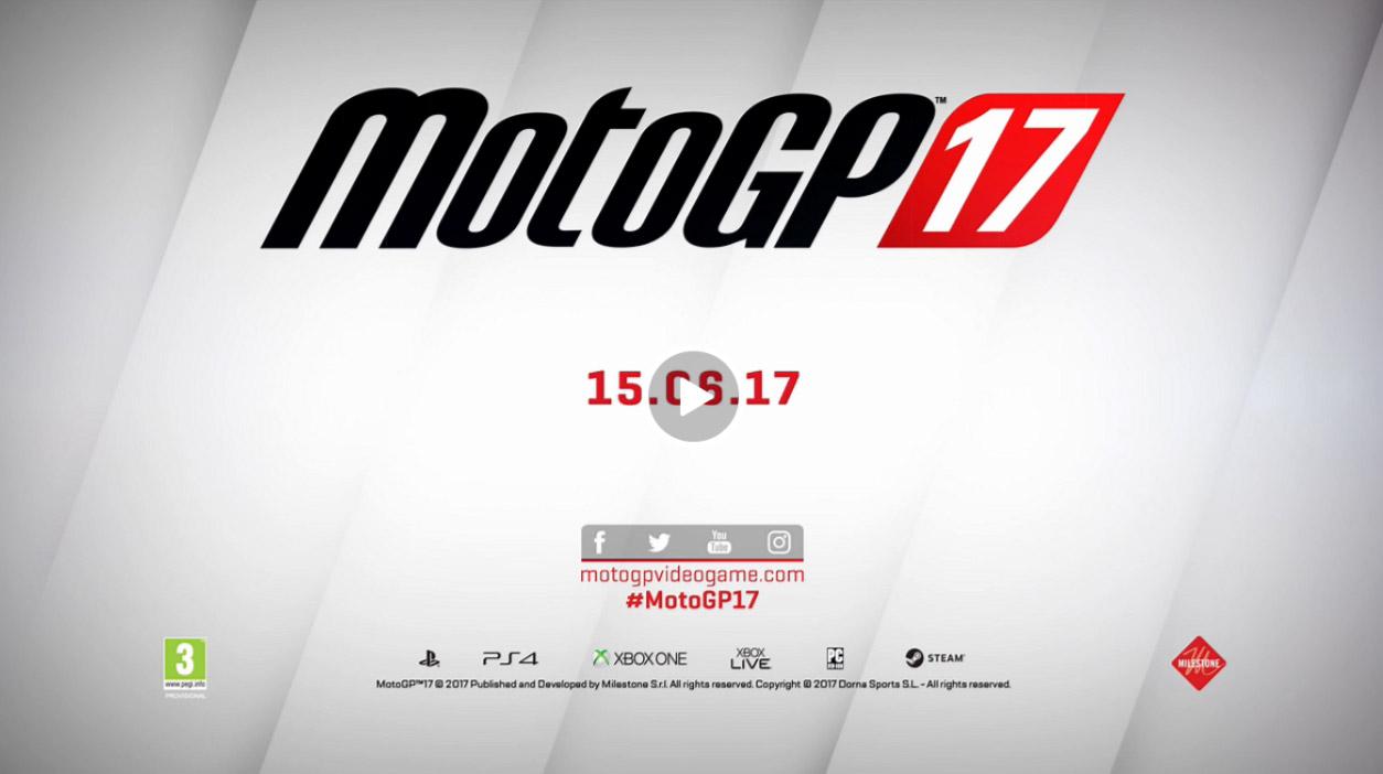 MotoGp 17, Quando Esce? Data di Uscita e Trailer