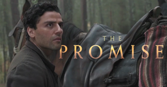 The Promise: Trama e Trailer del Film di Terry George