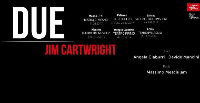 """""""Two"""" al Palladium di Roma: lo spettacolo teatrale dal testo di Jim Cartwright 3"""