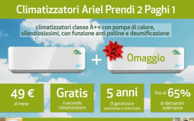 Ariel condizionatori prezzi e offerta prendi 2 e paghi 1 for Prezzi caldaie ariel