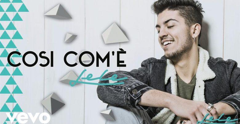 """Lele, nuovo singolo """"Così com'è"""": Video e Testo"""