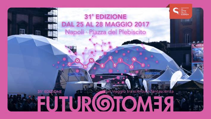 Futuro Remoto 2017 Napoli