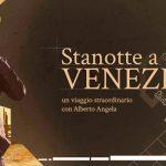 Stanotte a Venezia Alberto Angela Rai 1
