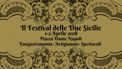 """Photo of Pasqua 2018 a Napoli il """"Festival delle due Sicilie"""""""