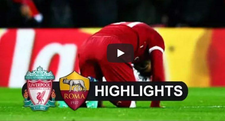 Liverpool-Roma Video