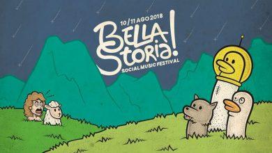 Photo of BellaStoria – Social Music Festival 2018: Programma definitivo e Ospiti