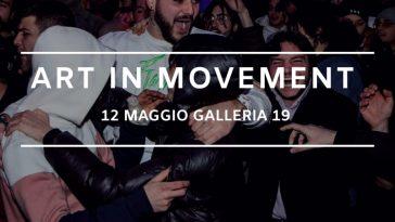 ART IN MOVEMENT – torna l'evento artistico più rivoluzionario di Napoli