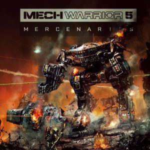 MechWarrior 5 – Mercenaries