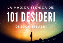 "Photo of Cos'è la tecnica ""101 Desideri"" di Igor Sibaldi?"