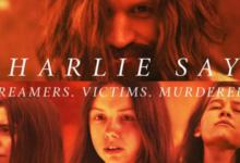 Photo of Charlie Says, il film su Charles Manson: trama, cast e trailer